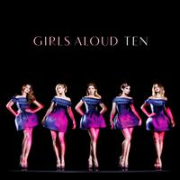 Girls Aloud - Ten (Deluxe Edition)