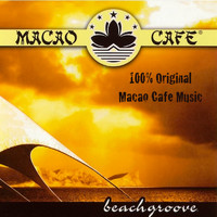 Macao Cafe Music - Beachgroove