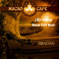 Macao Cafe Music - Abadan