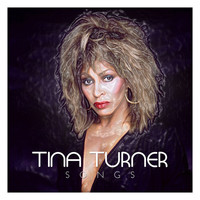 Tina Turner - Tina Turner Songs