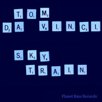 Tom Da Vinci - Sky Train