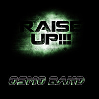 Osmo Band - Raise Up !!!