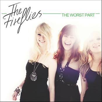The Fireflies - The Worst Part (Remixes)