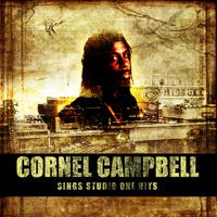 Cornell Campbell - Cornell Campbell Sings Studio One Hits Platinum Edition