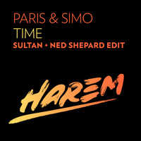 Paris & Simo - Time (Sultan + Ned Shepard Edit)