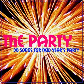 Various Artists - The Party (30 Songs for New Year's Party)