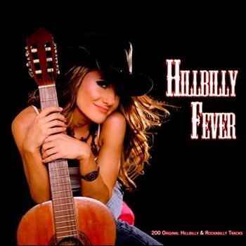 Various Artists - Hillbilly Fever (200 Original Hillbilly & Rockabilly Tracks)