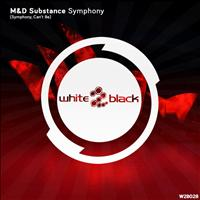 M&D Substance - Symphony
