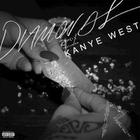 Rihanna / Kanye West - Diamonds (Remix [Explicit])