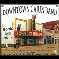 Downtown Cajun Band - Boots Two Step