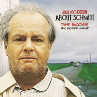 Rolfe Kent - About Schmidt - Music from the Original Motion Picture