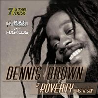 Dennis Brown - If Poverty Was a Sin