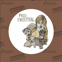 Fred Everything - Circles EP