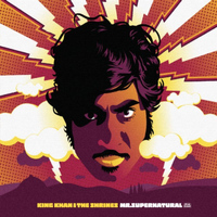 King Khan & The Shrines - Mr. Supernatural
