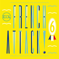 Various Artists / - French Attack! Vol. 6
