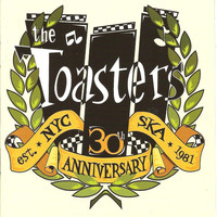 The Toasters - The Toasters - 30th Anniversary
