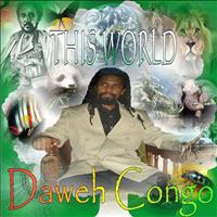 Daweh Congo - This World - Single
