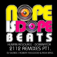 Human Resource - Dominator 2112 Remixes, Pt. 1