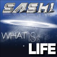 Sash! - What Is Life