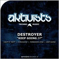 Destroyer - Keep Going EP