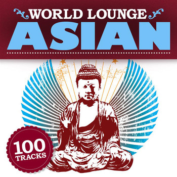 Various Artists - World Lounge: Asian