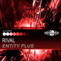 Entity Plus - Rival - Single