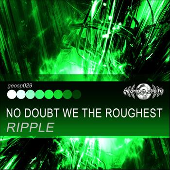 Ripple - No Doubt We the Roughest - Single