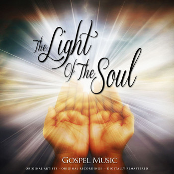 Various Artists - The Light of the Soul Remastered