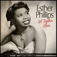 Esther Phillips - Get Together Blues Remastered