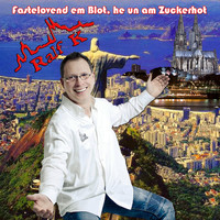 Ralf K. - Fastelovend em Blot, he un am Zuckerhot