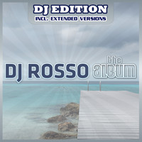 DJ ROSSO - The Album (DJ Edition)