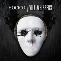 Hocico - Vile Whispers