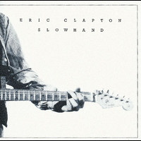 Eric Clapton - Slowhand 35th Anniversary