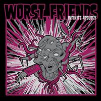 Worst Friends - Infinite Apology