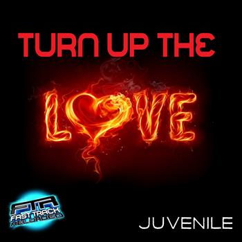 Juvenile - Turn Up The Love