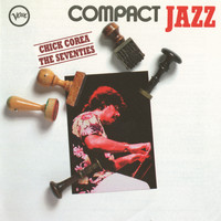 Chick Corea - Compact Jazz - The Seventies