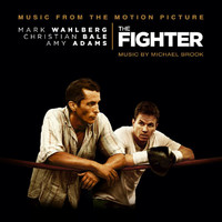 Michael Brook - The Fighter (Original Motion Picture Soundtrack)