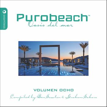 Various Artists - Purobeach Volumen Ocho Mixed and Compiled By Ben Sowton & Graham Sahara