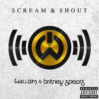 will.i.am / Britney Spears - Scream & Shout (Explicit)