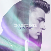Christopher - Colours (Special Edition)