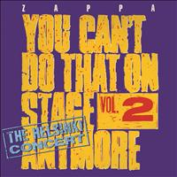 Frank Zappa - You Can't Do That On Stage Anymore, Vol. 2 - The Helsinki Concert (Live / Helsinki, Finland / 1974)