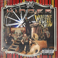 Hinder - Welcome To The Freakshow (Explicit Version)
