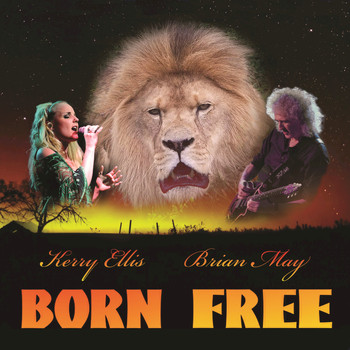 Brian May - Born Free (feat. Kerry Ellis)