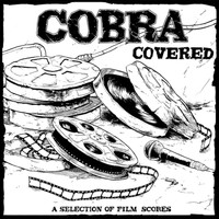 Cobra - Covered (A Selection of Film Scores)