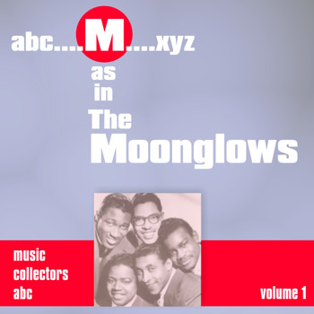Moonglows - M as in MOONGLOWS (Volume 1)