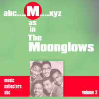 Moonglows - M as in MOONGLOWS (Volume 2)