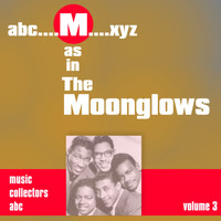 Moonglows - M as in MOONGLOWS (Volume 3)