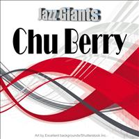 Chu Berry - Jazz Giants: Chu Berry