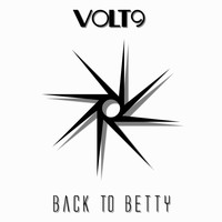 Volt9 - Back to Betty