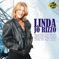 Linda Jo Rizzo - Your're My First, You're My Last